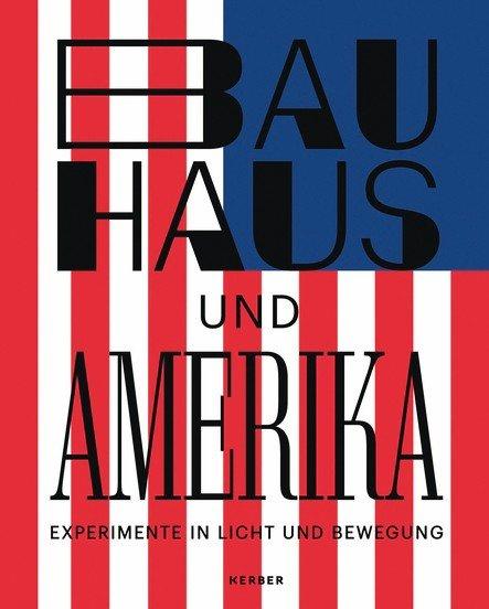 Bauhaus und Amerika