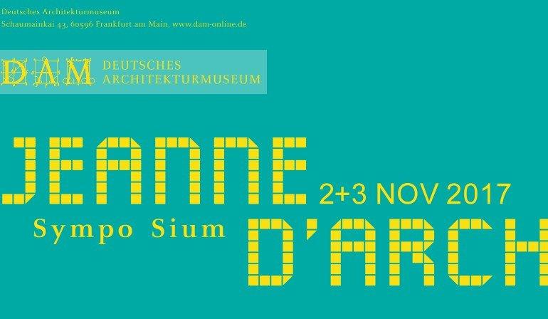 webstart_DAM_Flyer_Symposium_JEANNE_DARCH_final.jpg